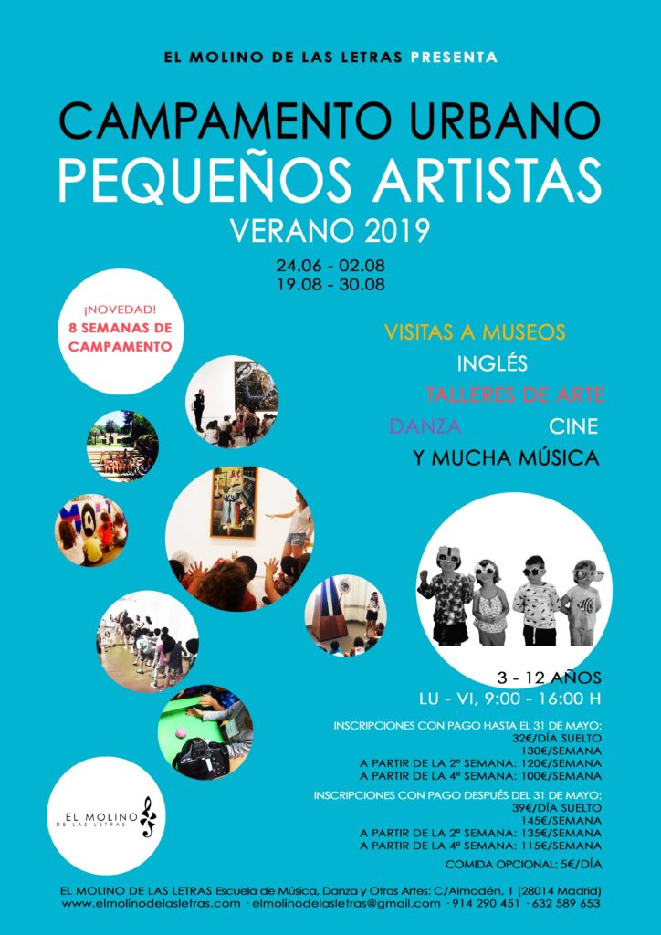 Campamento Urbano Verano 2019 Pequeños Artistas en El Molino de Las Letras, Escuela de Música, Danza y otras Artes en el corazón de Madrid