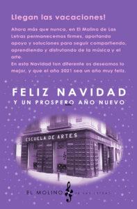 Feliz Navidad desde El Molino de Las Letras Escuela de Música, Danza y otras Artes en el centro de Madrid
